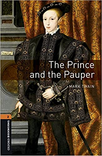 Oxford Bookworms Library: Level 2: The Prince and the Pauper