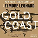 Gold Coast Audiobook by Elmore Leonard Narrated by Frank Muller
