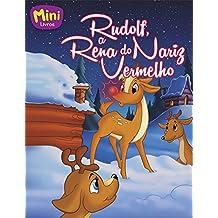 Rudolf, A Rena do Nariz Vermelho. Miniclássicos Todolivro