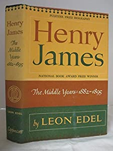 Hardcover Henry James: The Middle Years, 1882-1895 Book