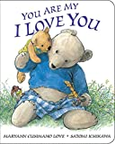 img - for You Are My I Love You: board book book / textbook / text book