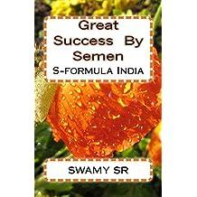 Great  Success  By  Semen: S-formula India