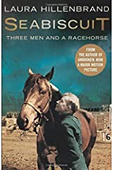 Seabiscuit: Three Men and a Racehorse by Laura Hillenbrand (2014-10-23) Paperback