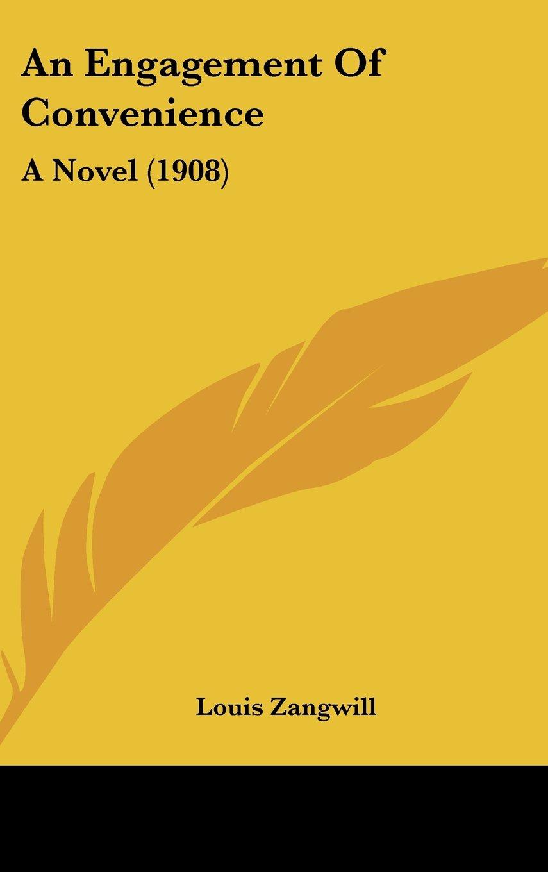 An Engagement Of Convenience: A Novel (1908)
