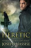 The Heretic: A Templar Chronicles (Volume 1)