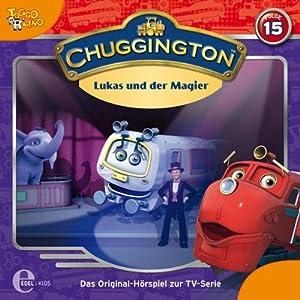 Lukas und der Magier (Chuggington 15) Hörspiel