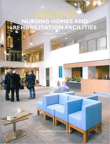 Design Of Nursing Home And Rehabilitation Facilities: Robert F. Carr:  9789881296702: Amazon.com: Books