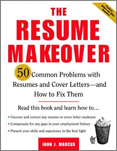 The Resume Makeover: 50 Common Problems With Resumes and Cover ...