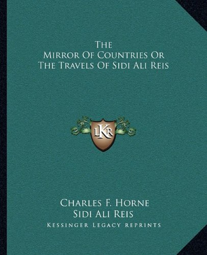 The Mirror Of Countries Or The Travels Of Sidi Ali Reis (Sidi Cover)