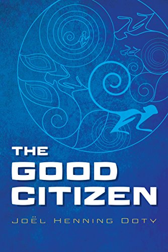The Good Citizen by Joël Doty