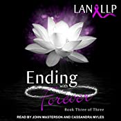 Ending with Forever: The Forever Series, Book 3 | Lan LLP