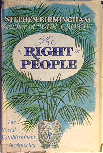 The Right People by Stephen Birmingham