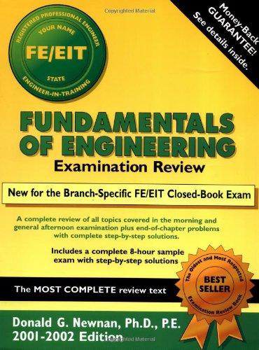 Fundamentals of Engineering Examination Review (Engineering Press at Oup)