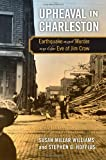 Upheaval in Charleston, Susan Millar Williams and Stephen G. Hoffius, 0820337153