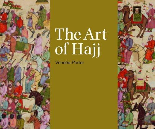 The Art of Hajj