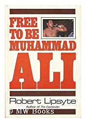 Free to Be Muhammad Ali