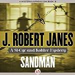 Sandman: St. Cyr & Kohler, Book 8 | J. Robert Janes