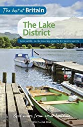 Best of Britain - Lake District: Accessible, Contemporary Guides By Local Experts (The Best of Britian)
