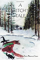 A Witch's Tale by Dawn Beaumont-Lane (2009-10-20) Paperback