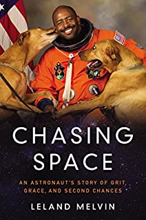 Book Cover: Chasing Space: An Astronaut's Story of Grit, Grace, and Second Chances