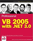 Professional VB 2005 with .NET 3.0, Bill Evjen and Billy Hollis, 0470124709
