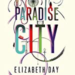 Paradise City | Elizabeth Day