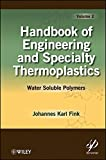 Handbook of Engineering and Specialty Thermoplastics: Water Soluble Polymers