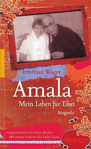 Amala: Mein Leben für Tibet