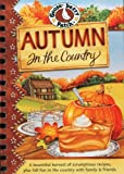 Autumn in the Country Cookbook, Gooseberry Patch, 1933494220
