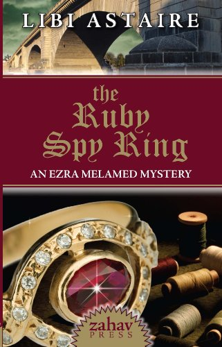 The Ruby Spy Ring (An Ezra Melamed Mystery Book 2)