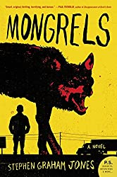 Mongrels: A Novel