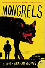 Mongrels: A Novel Paperback