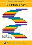 img - for Real Infinite Series (Mathematical Association of America Textbooks) book / textbook / text book