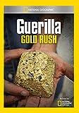 Guerilla Gold Rush