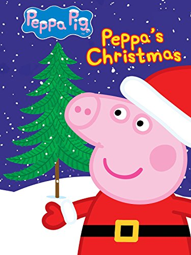 Peppa Pig: Peppa's Christmas and Other Stories -