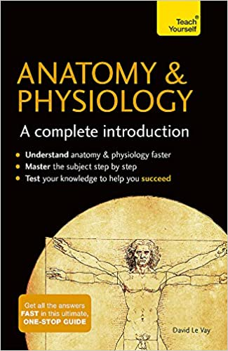 Anatomy Physiology A Complete Introduction 9781473608665