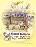 Not Too Small at All, Stephanie Z. Townsend, 0890515247