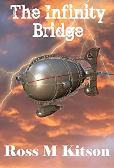The Infinity Bridge (The Nu-Knights) by [Kitson, Ross M]