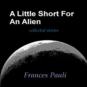 A Little Short for an Alien Audiobook