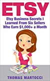 Etsy: Etsy Business Secrets I Learned From Six Sellers Who Earn $1,000+ a Month (selling on etsy, etsy business, etsy marketing, etsy 101, etsy secrets, etsy selling)