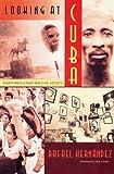 Looking at Cuba, Rafael Hernández, 0813026423