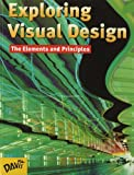 img - for By Joseph A. Gatto - Exploring Visual Design: The Elements and Principles (3rd Edition) (1999-06-16) [Hardcover] book / textbook / text book
