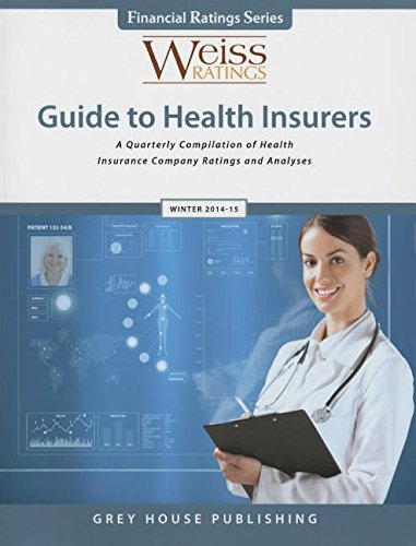 Weiss Ratings Guide to Health Insurers, Winter 14/15