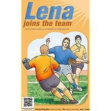 Lena Joins the Team
