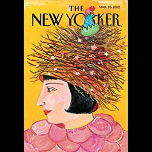 The New Yorker, March 26th 2012 (John Colapinto, Ian Parker, James Surowiecki) Periodical