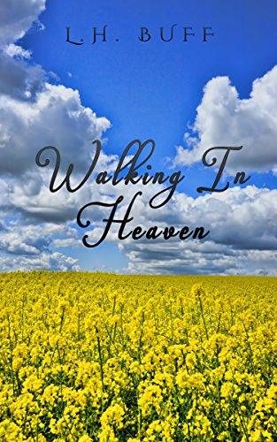 Walking in Heaven]()