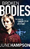 Broken Bodies by June Hampson front cover