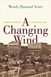 A Changing Wind, Wendy Hamand Venet, 0300192169
