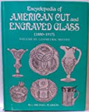 Encyclopedia of American Cut and Engraved Glass, J. Michael Pearson, 0916528057
