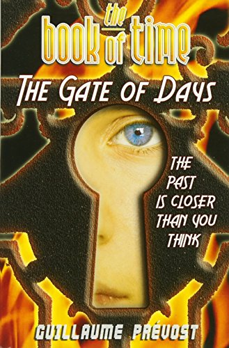 [ The Book of Time #2: The Gate of Days (Book of Time) ] By Prevost, Guillaume ( Author ) [ 2009 ) [ Paperback ] -